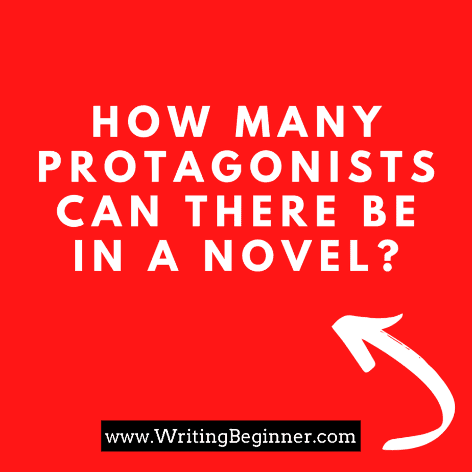 How Many Protagonists Can There Be in  A Novel?