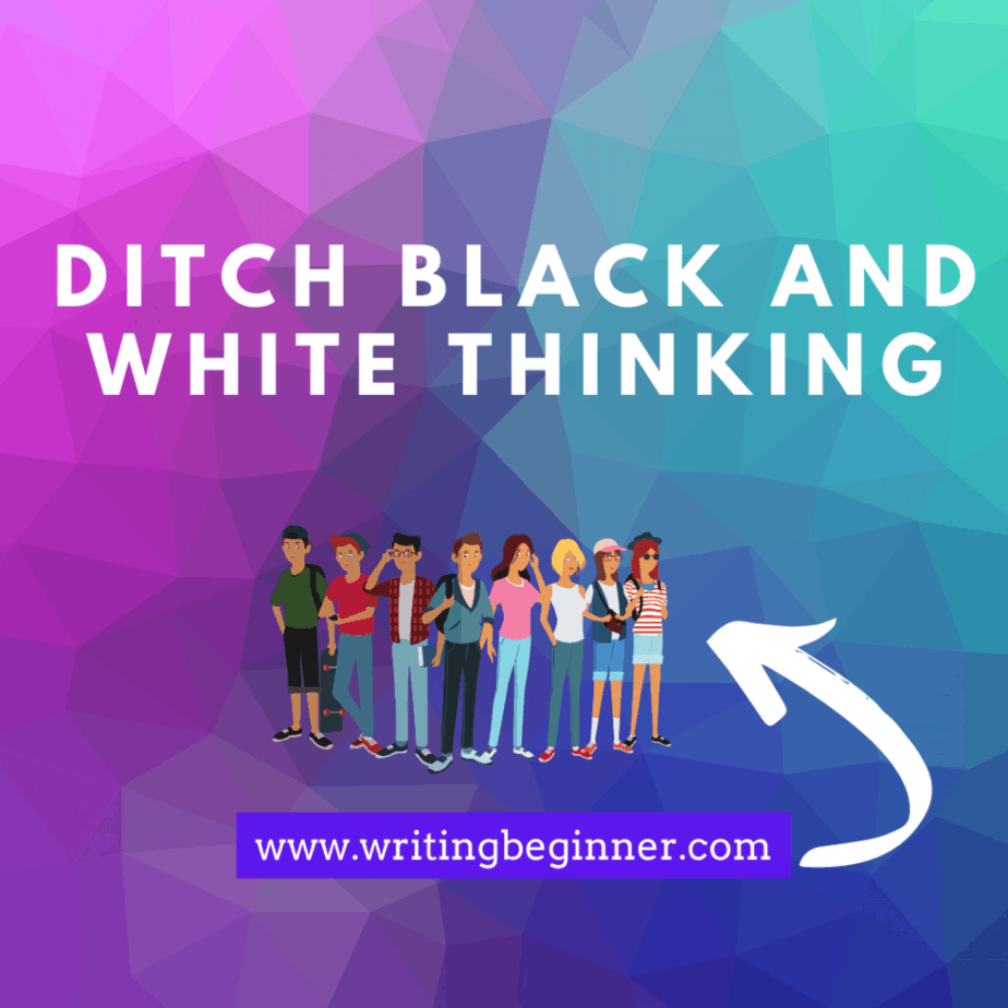 Ditch Black and White Thinking   Down Syndrome graphic for writing characters with Down Syndrome