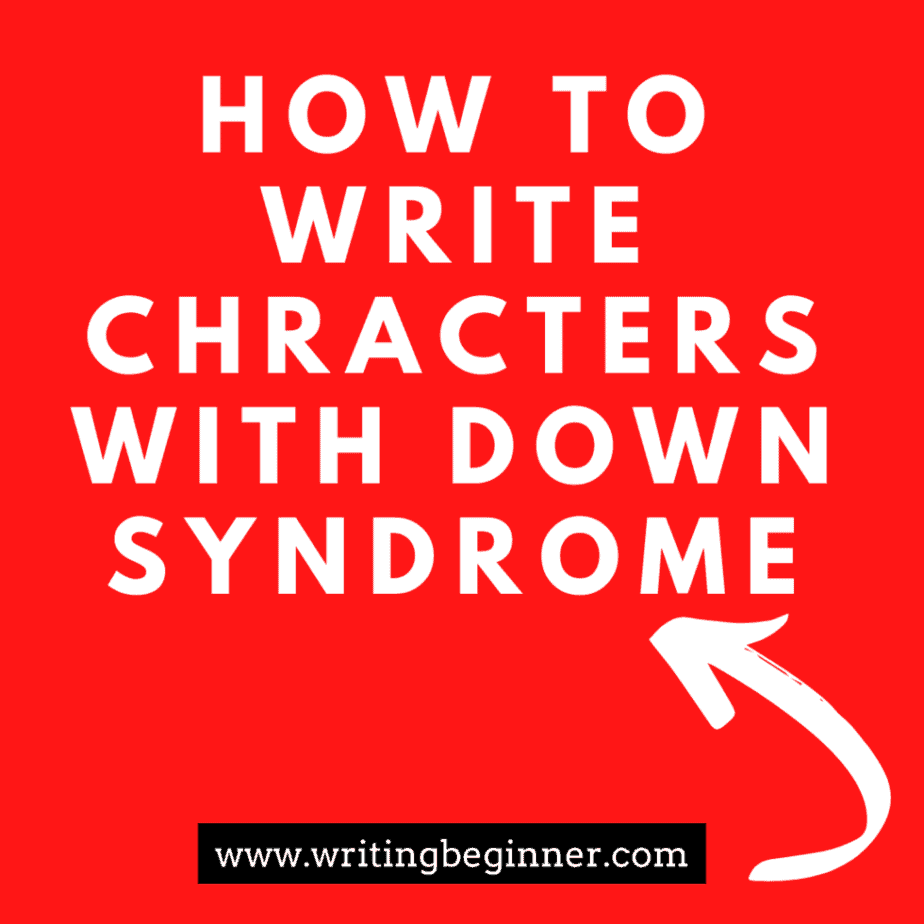 Down Syndrome graphic for writing characters with Down Syndrome