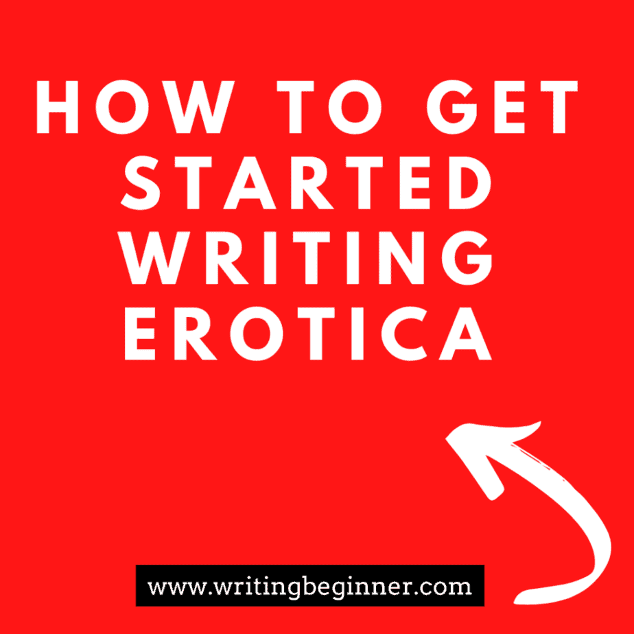 How to Get Started Writing Erotica Blog post Graphic