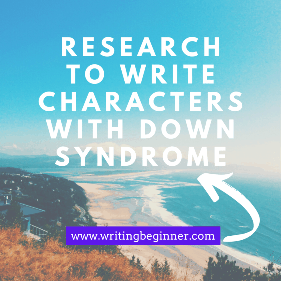 Research graphic for writing characters with Down Syndrome