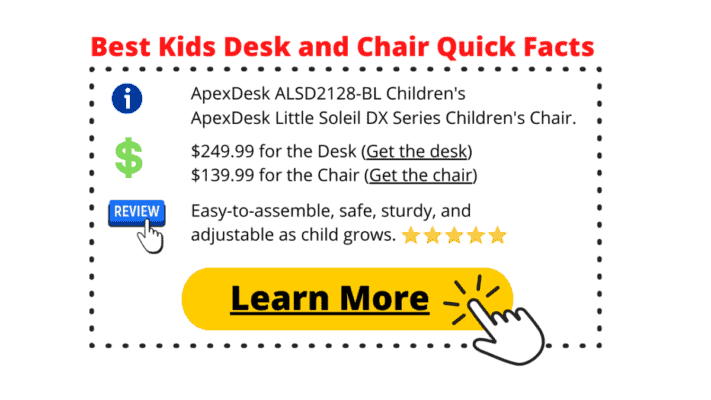 Product summary table for the Best Kids Desk and Chair for Writing (1)