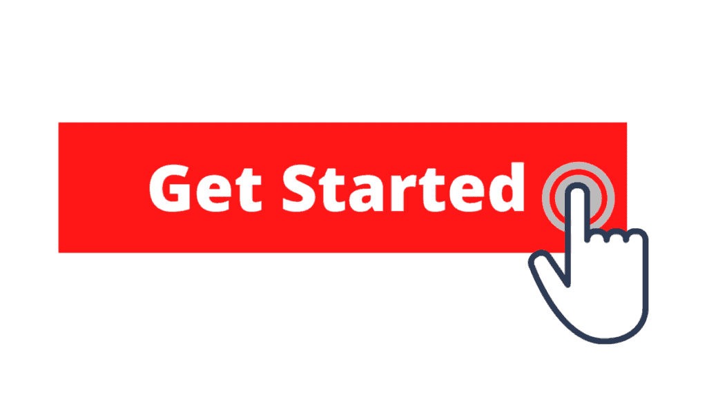 red button with Get Started text and a hand icon clicking