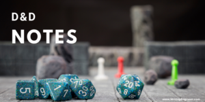 Dice scattered on a roleplaying game board—How To Write D&D Notes