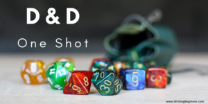 Dice spilling out of bag—How To Write a D&D One Shot
